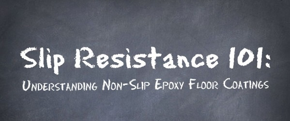 Slip Resistance Understanding NonSlip Epoxy Floor Coatings - Flooring slip resistance ratings